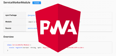 A new Angular Service Worker — creating automatic progressive web apps. Part 2: practice